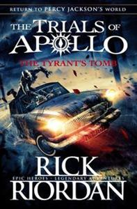 Obrazek The Tyrant's Tomb The Trials of Apollo