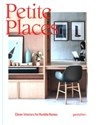 Obrazek Petite Places Clever Interiors for Humble Homes