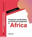 Obrazek Prospects and Realities of Continued Integration in Africa